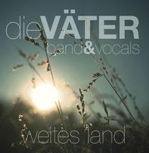 """Väter band&vocals """"Weites Land"""" April 2012"""