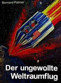 Der ungewollte Weltraumflug | Buch