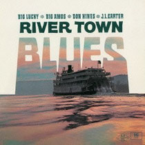 RIVER TOWN BLUES