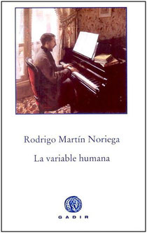 Portada de la novela 'La variable humana', cuyo autor es Rodrigo Martín Noriega. Editorial Gadir.