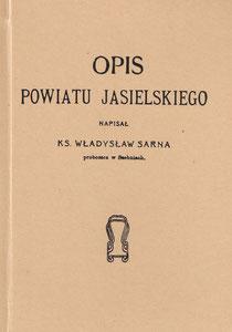 Opis powiatu jasielskiego Władysław Sarna