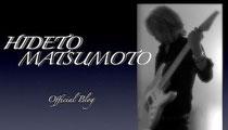 Hideto Matsumoto Official blog
