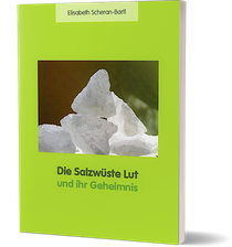 Wüste Lut, Elisabeth Scheran-Bartl