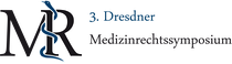 3.Dresdner Medizinrechtssymposium