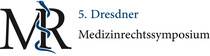5. Dresdner Medizinrechtssymposium