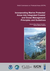 Ehler, Cicin-Sain, & Belfiore, IUCN/WCPA, 2004