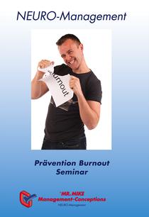 Flyer,Prävention,Burnout,Management,Neuromanagement,Mr.Mike Management,Seminar
