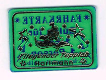 Fahrchip / Fahrkarte: Hartmann; Fliegender Teppich