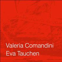 Vernissage Valeria Comandini und Eva Tauchen