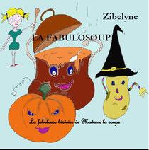 La fabuleuse histoire de Madame la soupe
