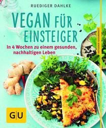 Vegan für Einsteiger - Ruediger Dahlke