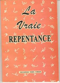 Vraie repentance Zacharias T FOMUM