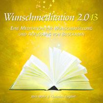 Wunschmeditation 2.013 (2.0/2013)