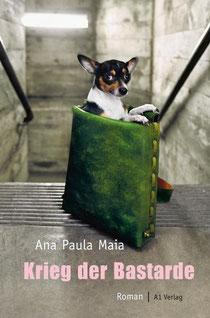 Ana Paula Maia, Krieg der Bastarde