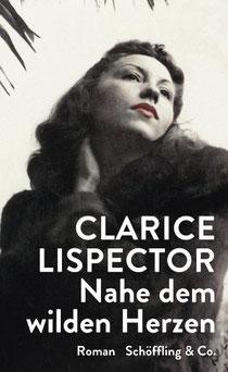 Clarice Lispector, Nahe dem wilden Herzen