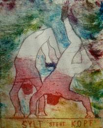 """"""" Sylt steht Kopf """" - Aquatinta-Farb-Radierung auf Bütten - 18 x 15 cm -  2008 - Auflage 8/20 - Sylt"""