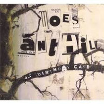 """Moes Anthill """"a birthday cage"""" 2013"""
