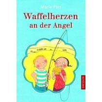 Maria Parr: Waffelherzen an der Angel. Dressler 2008