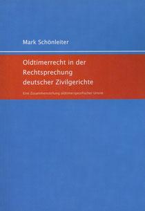 Oldtimerrecht Buch Oldtimer Urteile Rechtsprechung Schönleiter