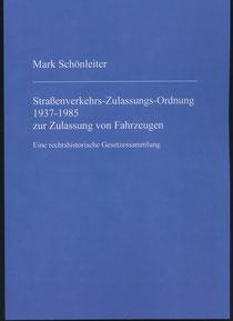 Oldtimerrecht Buch StVZO Straßenverkehrs-Zulassungs-Ordnung § 70 Schönleiter