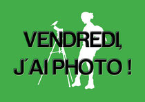 "Promo cours photo ""Vendredi, j'ai photo !"""