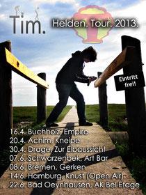 Helden. Tour. 2013.
