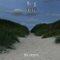 Tim. - Bis dann.