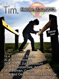 Tim - Tim Punkt - Helden. Tour. 2013. - Heldentour