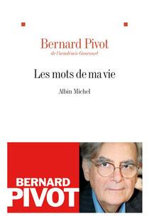 Les Mots de ma vie - Albin Michel, 2011