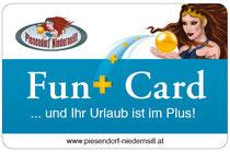 Mit der PIESENDORF-NIEDERNSILL Fun+ Card ist Ihr Urlaub im Plus!