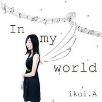 In my world/ikoi.A