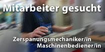 Stellenangebot Zerspanungsmechaniker Maschinenbediener