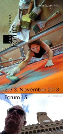 Forum 15 am 02./03. November 2013