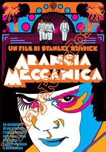 arancia meccanica,a clockwork orange,stanley kubrick, malcom mc dowell, movie, cinema , poster, kubrick poster,cult movie