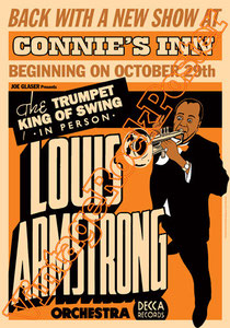louis armstrong,tromphet,tromba,jazz,sassofono,trumpet king of swing,connie's inn,orchestra,decca,swing,poster,vintage rock poster,manifesto,affiche,locandina,cartel,karte,cartaz,flyer,handbill
