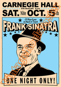 frank sinatra,blues,american singer,mafia,las vegas,swing,king,frank sinatra poster,affiche,classic music,my way,fly me to the moon,that's life,the lady is a tramp