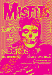 misfits,Glenn Danzig, Michale Graves, Paul Caiafa, Jerry Only,last caress,scream,punk,rock,heavy metal,necros,halloween,graystone hall,detroit,affiche,manifesto,locandina
