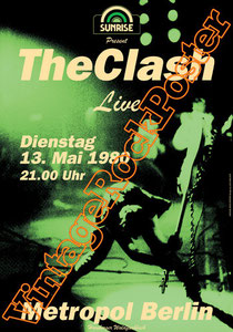 clash,joe strummer,Mick Jones, Paul Simonon, Topper, Nick Headon, punk, emo, rock in the cashba, sandinista, new punk, poster, affiche, vintage rock poster,metropol berlin, berlin, germany, sunrise