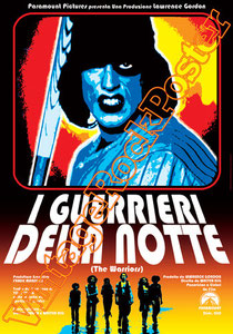 i guerrieri della notte, the warriors,1979,movie, cinema, locandina,movie poster, warriors poster, walter hill,michael beck,james remar