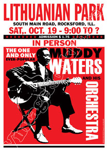 muddy waters, poster, manifesto, affiche, locandina, karte, kartaz, cartel, papel, muddy waters concert, muddy waters poster, vintage rock poster, lithuanian park, illinois, rocksford