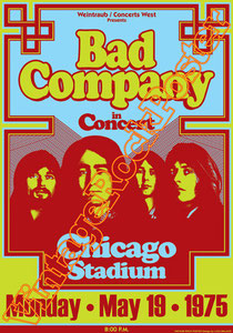 bad company,Paul Rodgers, Brian Howe, Robert Hart,shooting star,all right now,bad company poster,concert, affiche,manifesto,locandina,american music,chicago,1975