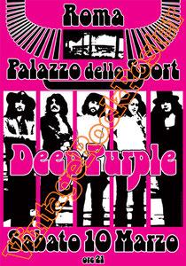 deep purple,Ian Gillan, Rod Evans, David Coverdale, Joe Lynn Turner, classic rock, psychedelic, psichedelia, rock,american , british rock, dark,gothic,concert,poster,roma,palazzo dello sport roma,live