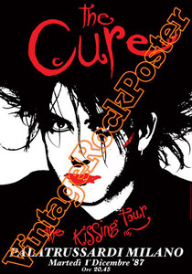 cure,dark,gothic,emo,punk,new wave, Robert Smith, Reeves Gabrels, Jason Cooper,close to me,poster,vintage rock posters,siouxie and the banshees,lullaby,disintegration,milano,italy,1987
