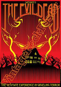 la casa, the evil dead, 1981, b movie, horror,thriller,Sam Raimi, la casa poster,bruce campbell,b movie poster, manifesto , locandina cinema, hollywood, cannes, berlino