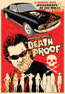 death proof, quantin tarantino,pulp fiction,movie, poster, tarantino poster, tarantino movie,cinema, affiche tarantino,b movie, cult movie,cult