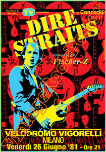 dire straits,  Mark Knopfler, David Knopfler, John Illsley, Pick Withers,money for nothing,romeo and juliet,pop music, guitar, fly guitar, american idol,dire straits poster,milano,velodromo vigorelli,