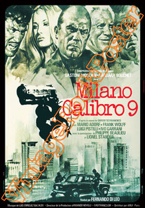 milano calibro 9, milano calibro nove,fernando di leo,barbara bouchet,gastone moschin, adolfo celi,mario adorf, spaghetti movie, mafia cinema, locandina, b movie, polizziottesco, cinema all'italiana