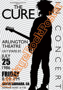 cure,dark,gothic,emo,punk,new wave, Robert Smith, Reeves Gabrels, Jason Cooper,close to me,poster,vintage rock posters,siouxie and the banshees,lullaby,disintegration,santa barbara,arlingto theatre