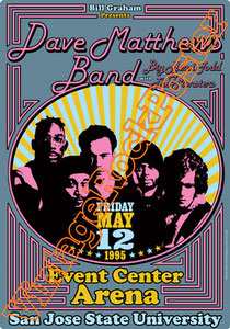 dave matthews band,event center arena,san jose university,poster,concert,big head todd & the monsters,1995,new punk,rock n roll, rock, classic rock ,american idol, folk, indie,indipendent