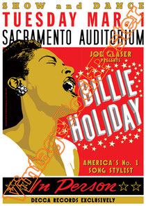 billie  holiday,soul,blues,singer,female music,girl power,black music, gospel,billie holiday psoter, concert,sacramento,inperson